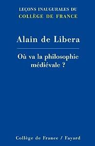 Book's Cover ofOù va la philosophie médiévale ? (Collège de France)