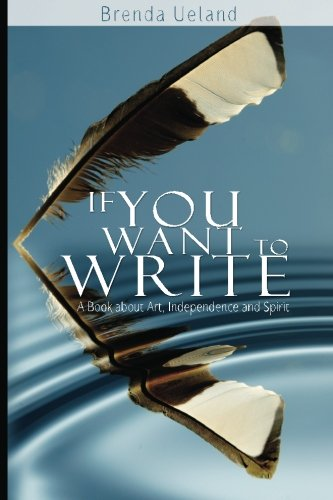 If You Want to Write: A Book about Art, Independence and Spirit, Books Central