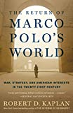 img - for The Return of Marco Polo's World: War, Strategy, and American Interests in the Twenty-first Century book / textbook / text book