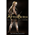 AfterBurn: Reclaiming the Throne