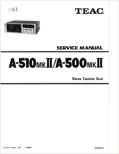 TEAC A-510MKII A-500MKII SERVICE MANUAL: TEAC: Amazon com: Books