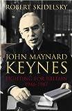 John Maynard Keynes, Robert Skidelsky, 0333604563