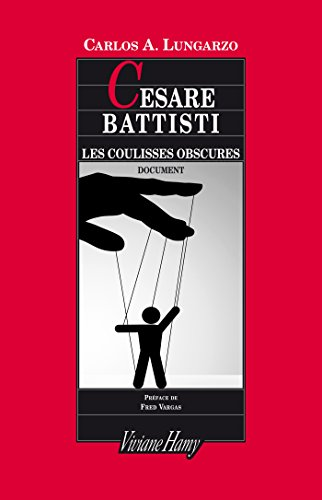Amazon Com Cesare Battisti Les Coulisses Obscures