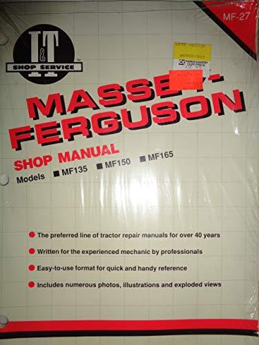 Massey Ferguson MF135 MF150 MF165 135 150 165 Tractor I&T Service Shop Manual MF27