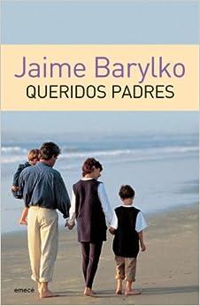 Queridos Padres (Spanish Edition)