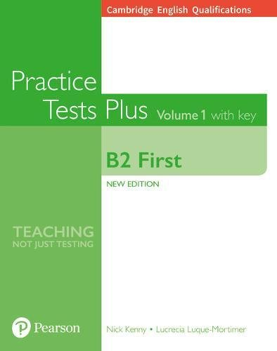 Read Online Cambridge English Qualifications: B2 First Volume 1 Practice Tests Plus with key ebook
