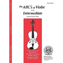 The ABCs of Violin for the Intermediate, Book 2 (Book & MP3/PDF)