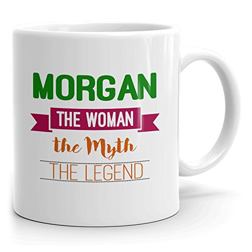 Personalized Morgan Mug - The Woman The Myth The Legend - Gifts for Women, Wife, Mom, Girlfriend - 11oz White Mug - Green