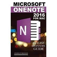 Microsoft OneNote 2016 for Mac: An Easy Beginner's Guide