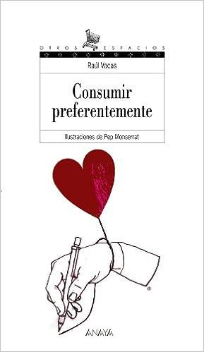 Consumir preferentemente Literatura Juvenil A Partir De 12 Años - Otros Espacios Poesía: Amazon.es: Raúl Vacas, Pep Montserrat: Libros