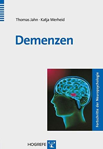 Demenzen (Fortschritte der Neuropsychologie)