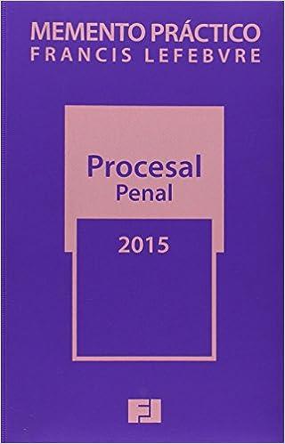 Memento Práctico Procesal Penal. 2015 (Mementos Practicos)