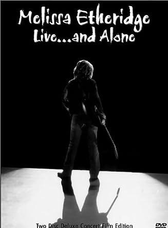 35ed98d41c9 Amazon.com  Melissa Etheridge - Live... and Alone (Two-Disc Deluxe ...