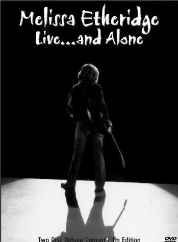 Melissa Etheridge - Live... and Alone (Two-Disc Deluxe Edition)
