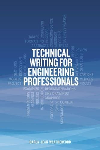 Technical Writing for Engineering Professionals (Writing Engineering)