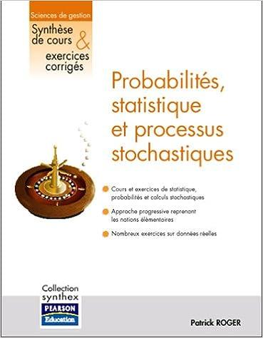 Livres Probabilités, statistique et processus stochastiques: Collection Synthex epub, pdf