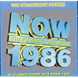 Now That's What I Call Music 1986 - Millennium Series