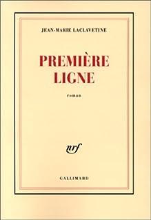 Première ligne, Laclavetine, Jean-Marie
