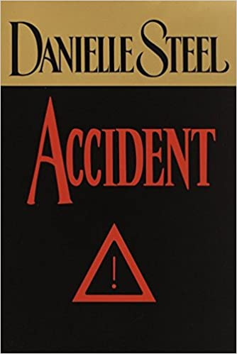 Amazon Fr Accident A Novel Danielle Steel Livres