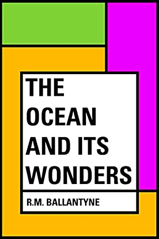 book cover of The Ocean and Its Wonders