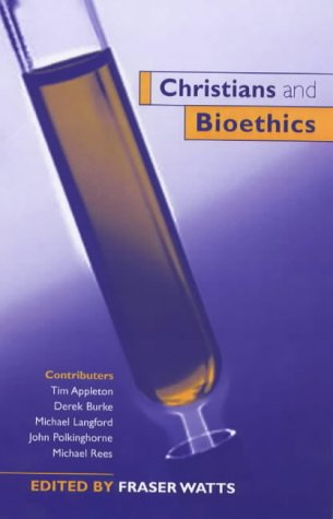 Christians and Bioethics ebook