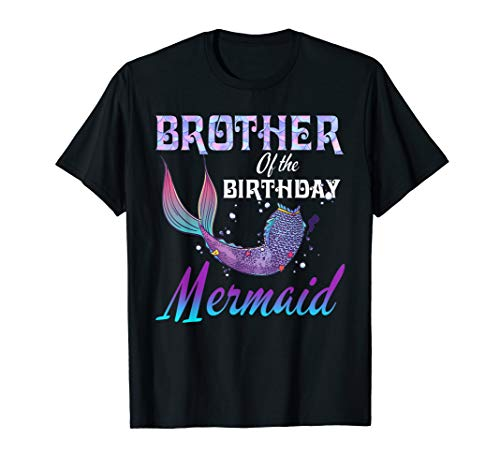 Brother of The Birthday Mermaid Shirt Matching Party Outfits -