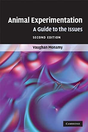 Animal Experimentation: A Guide to the Issues 2, Vaughan ...
