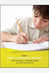 First Language Lessons Level 3 Student Workbook: Level 3 Student Workbook (First Language Lessons) Paperback
