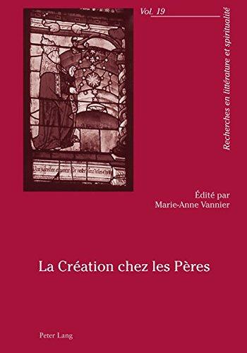La Creation Chez Les Peres Broché – 9 février 2011 Marie-Anne Vannier Lang Peter AG