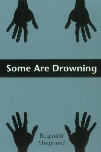 Some Are Drowning (Pitt Poetry Series)