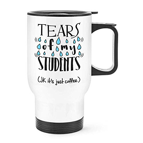 (Dozili Funny Tears Of My Students Travel Mug Thermal Insulated Stainless Steel Coffee Mug Gift Idea, 14 Oz)