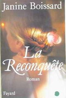 La reconquête : roman, Boissard, Janine