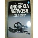 Anorexia Nervosa, R. L. Palmer, 0140220658