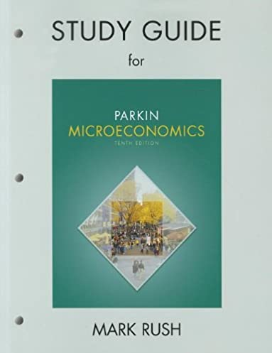 study guide for microeconomics michael parkin 9780131394315 rh amazon com Michael Parkin Microeconomics 11th Edition Outsider Mike