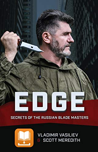 EDGE: Secrets of the Russian Blade Masters ()