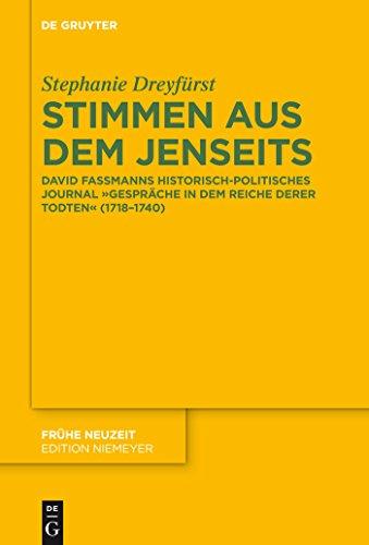 (Stimmen aus dem Jenseits: David Fassmanns historisch-politisches Journal