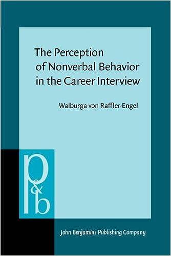 the perception of nonverbal behavior in the career interview raffler engel walburga von