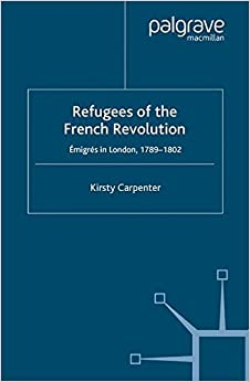 Book Refugees of the French Revolution: Émigrés in London, 1789-1802