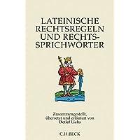 Lateinische Rechtsregeln und Rechtssprichwörter