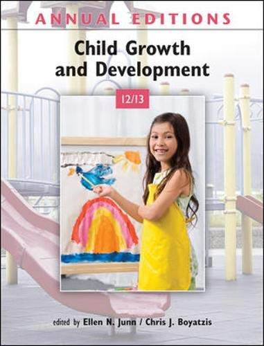 Annual Editions: Child Growth and Development 12/13 (Annual Editions: Child Growth & Development)