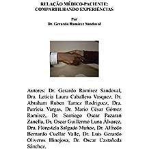 Relação Médico-Paciente:  Compartilhando experiências (Portuguese Edition)