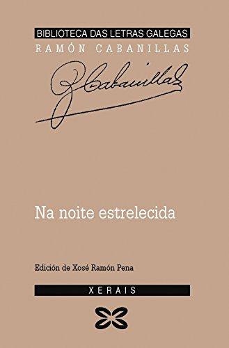 Na noite estrelecida (Edición Literaria - Biblioteca Das Letras Galegas)