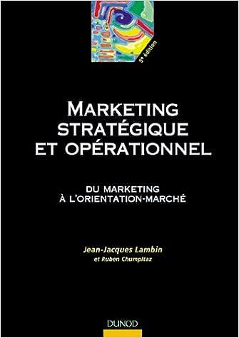 En ligne téléchargement Le marketing stratégique : Du marketing à l'orientation-marché epub, pdf