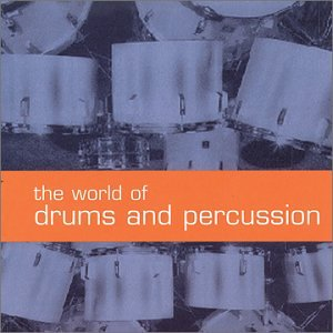 World Drum Percussion (World of Drums & Percussion)