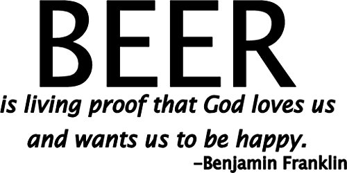 Beer is Living Proof That God Loves Us Vinyl Decal Sticker|Cars Trucks Vans Walls Laptops Beer Fridge|BLACK|7.5 In|KCD588