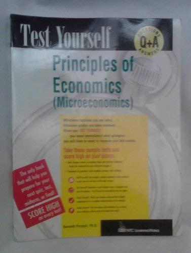 Principles of Economics: Microeconomics (Test Yourself)