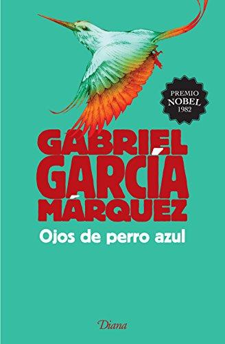 Ojos de perro azul (Spanish Edition) by [Márquez, Gabriel García]