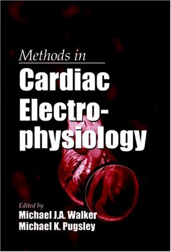 Methods in Cardiac Electrophysiology (Methods in Life Sciences - Pharmacology Section)