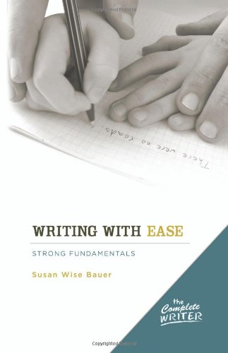 The Complete Writer: Writing with Ease: (Best Writing Programs For Elementary)