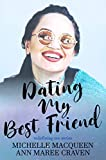 Dating My Best Friend (Redefining Me Book 1)